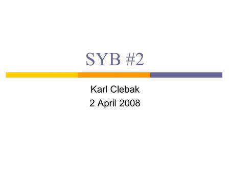 SYB #2 Karl Clebak 2 April 2008. Case Presentation 16 yo male with history of short stature, o ver the past year has been drinking and urinating more.