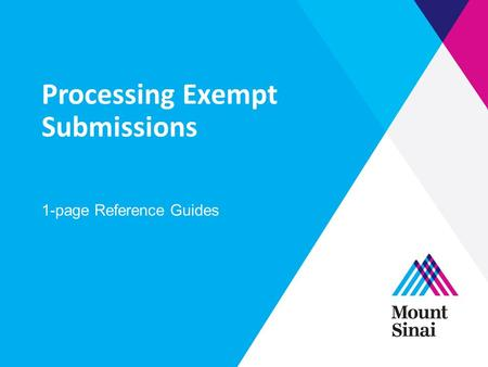 Processing Exempt Submissions 1-page Reference Guides.