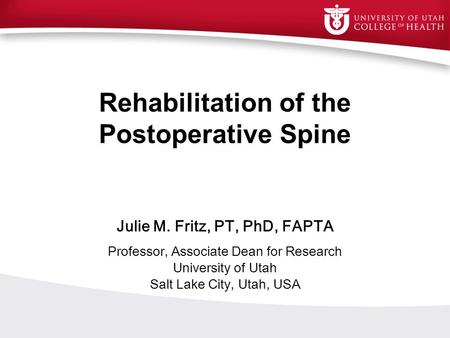 Rehabilitation of the Postoperative Spine