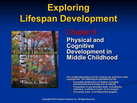 chapter 9 life span development Chapter 9: lifespan development psych ap proposed that each of 8 stages of life is associated with a particular psychosocial conflict that can be resolved in.