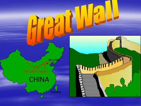 cháng chéng 长城 长城  The Great Wall of China was built over 2,000 years ago, by the first emperor of China during the Qin (Ch'in) Dynasty (221 B.C - 206.