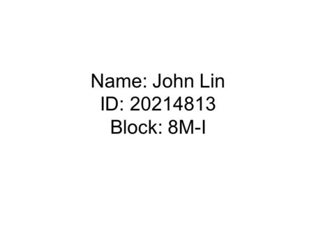 Name: John Lin ID: 20214813 Block: 8M-I. Advantages, Disadvantages, Practical Application For Solar Hot Water Heating System.