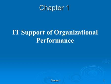 Chapter 11 IT Support of Organizational Performance.