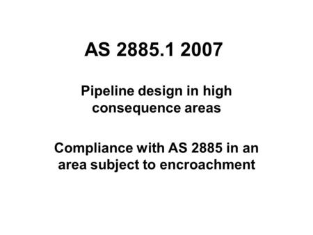 Pipeline design in high consequence areas