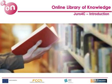Online Library of Knowledge Juro4C – Introduction.