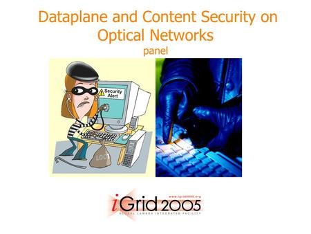 Dataplane and Content Security on Optical Networks panel.
