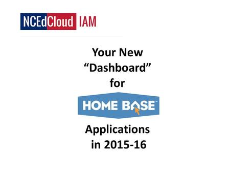 "Your New ""Dashboard"" for Applications in 2015-16."