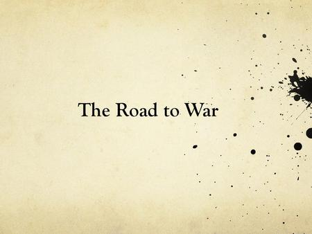 The Road to War. 1923 – Germany defaults on reparation payment to France France uses this as a opportunity to send troops into Germany to enforce the.