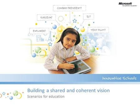 Building a shared and coherent vision Scenarios for education.