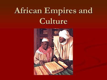 African Empires and Culture. Art From the royal masks of the Benin people to the monster masks of other tribes, Africans used their art to express religious.