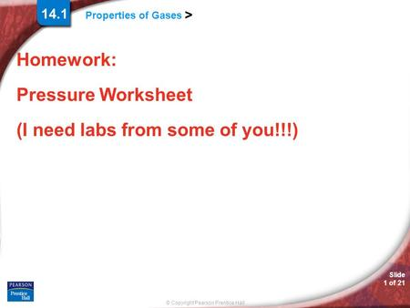 Homework: Pressure Worksheet (I need labs from some of you!!!)