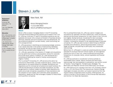 About Steven J. Joffe New York, NY Senior Managing Director +1 212 499 3650 Steven Joffe is a senior managing director in.