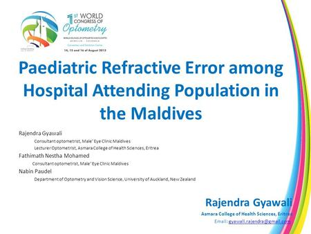 Rajendra Gyawali Consultant optometrist, Male' Eye Clinic Maldives
