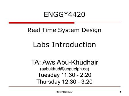 ENGG*4420 Real Time System Design Labs Introduction
