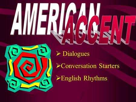  Dialogues  Conversation Starters  English Rhythms.
