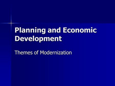Planning and Economic Development Themes of Modernization.