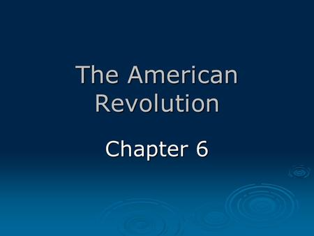 The American Revolution Chapter 6.  Colonist who warned the minutemen that British troops were marching toward Concord.