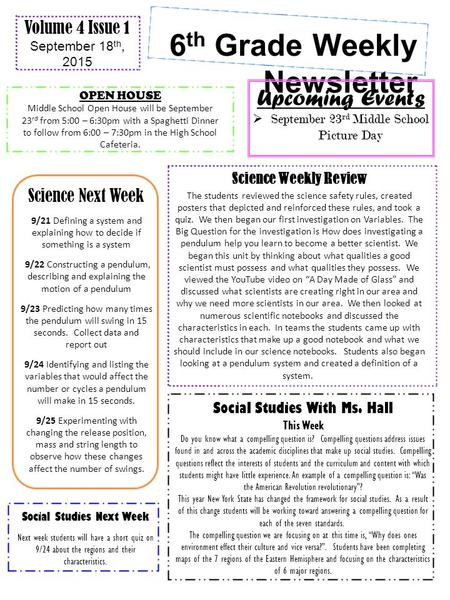 6 th Grade Weekly Newsletter Volume 4 Issue 1 September 18 th, 2015 Upcoming Events  September 23 rd Middle School Picture Day Science Weekly Review The.