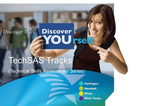 ` TechSAS Tracks (Technical Skills Assessment Series)