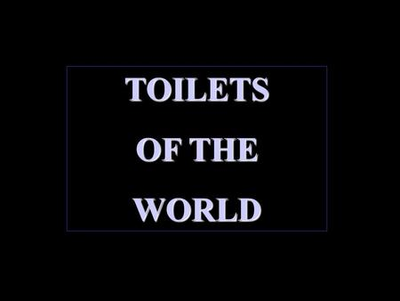 TOILETS OF THE WORLD. THE SAN FRANCISCOGAYSTOILET.