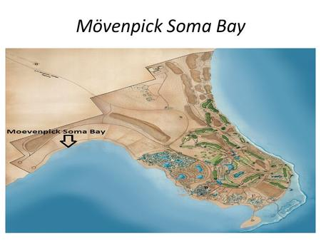 Mövenpick Soma Bay. Location Mövenpick Soma Bay Resort & Spa enjoys a prominent position on the shores of the Red sea at the edge of Soma Bay. It is positioned.