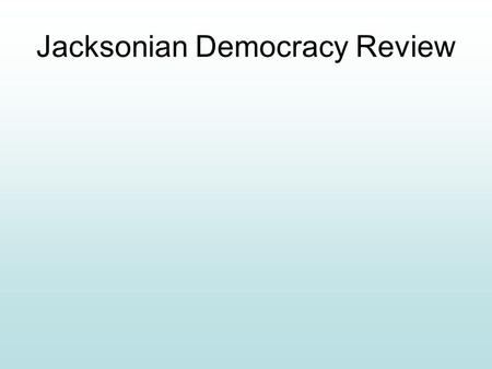 Jacksonian Democracy Review. Indian removal act resulted in what? Indians forced to move west of the Mississippi river to Oklahoma territory.