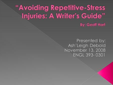 " What are ""repetitive stress injuries?"" (RSI)  Types of injuries  What body parts are harmed most?  Solutions to RSI  What are ""repetitive stress."