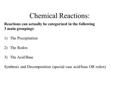 Predicting Reactions General Rules  All Reactions Occur  Net