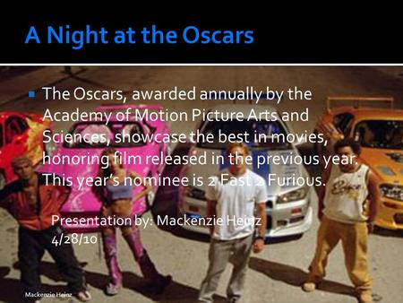  The Oscars, awarded annually by the Academy of Motion Picture Arts and Sciences, showcase the best in movies, honoring film released in the previous.