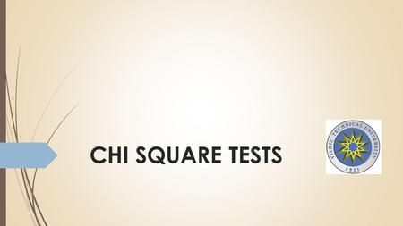 CHI SQUARE TESTS. 2 Parametric and Nonparametric Tests  This lesson introduces two non-parametric hypothesis tests using the chi-square statistic: the.