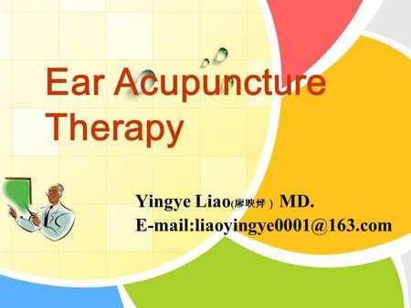 L/O/G/O Ear Acupuncture Therapy Yingye Liao ( 廖映烨) MD.