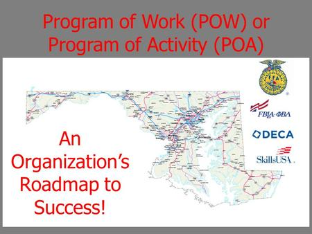 Program of Work (POW) or Program of Activity (POA) An Organization's Roadmap to Success!