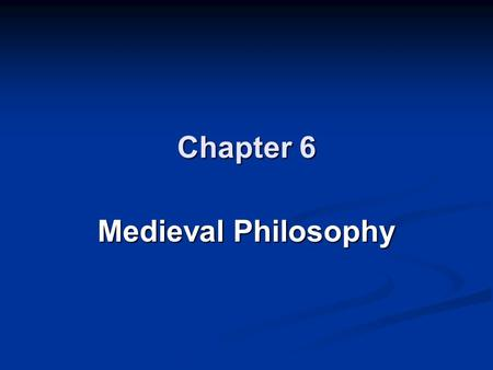 Chapter 6 Medieval Philosophy. What is a covenant and how it is important to Judaism, Christianity, and Islam? What sorts of philosophy do we find in.