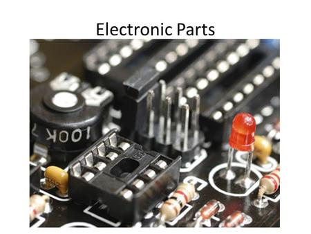 Electronic Parts.