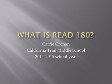 Carrie Cronan California Trail Middle School 2014-2015 school year.