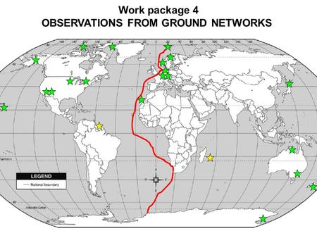 Work package 4 OBSERVATIONS FROM GROUND NETWORKS.