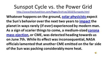 Sunspot Cycle vs. the Power Grid