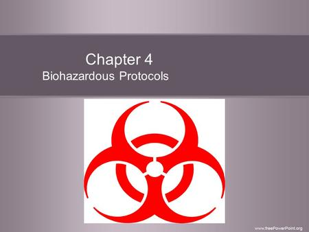 Chapter 4 Biohazardous Protocols. Universal Precautions Guidelines established for the prevention of the spread of infectious materials. OSHA (Occupational.