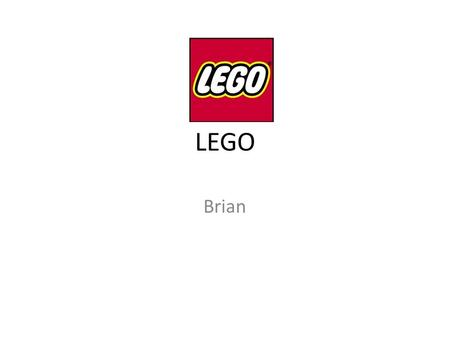 "LEGO Brian. Introduction of LEGO "" leg godt "" in Danish, means ""play well"" Ole Kirk Christiansen 1932, 1 st wooden toy model 1949, 1 st plastic brick."
