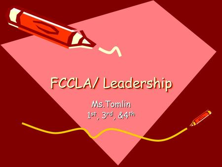 FCCLA/ Leadership Ms.Tomlin 1 st, 3 rd, &4 th. Do Now/EQ/Standard: 8/12 Do Now: Answer the following: why do you think it is important to join an social.