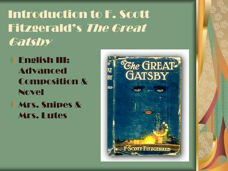 the great gatsby by f scott fitzgerald 3 essay F scott fitzgerald the great gatsby essay writing service, custom f scott fitzgerald the great gatsby papers, term papers, free f scott fitzgerald the great gatsby samples, research papers, help.