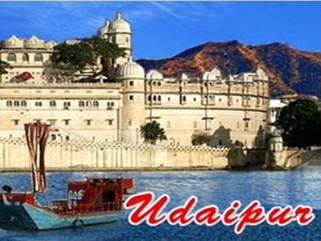  Udaipur, a famous city of Rajasthan also known as the City of Lakes.  Udaipur was the historic capital of the former kingdom of Mewar in Rajputana.