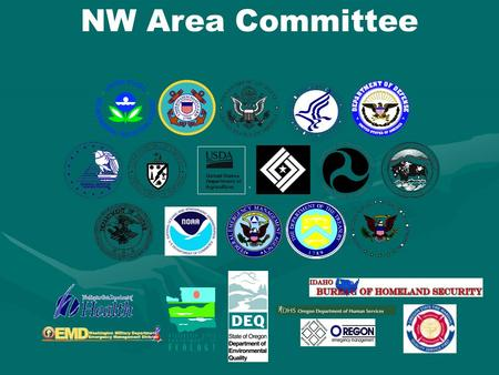 NW Area Committee. What is an Area Committee? Interagency group charged with pre-planning for oil spillsInteragency group charged with pre-planning for.