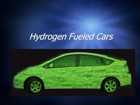 Hydrogen Fueled Cars How does a Hydrogen Car Work ?  In a hydrogen car, its primary source of power is from breaking down hydrogen in one of two ways.