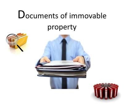D ocuments of immovable property. Documents Needed Purchase of FLAT / HOUSE (New) Purchase of FLAT/HOUSE (Under Construction) Purchase of FLAT /HOUSE.