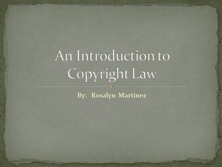By: Rosalyn Martinez. The Copyright Act of 1976 is a United States legislative statute that protects the rights of copyright holders. It was enacted on.