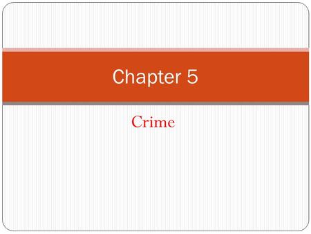 Chapter 5 Crime.