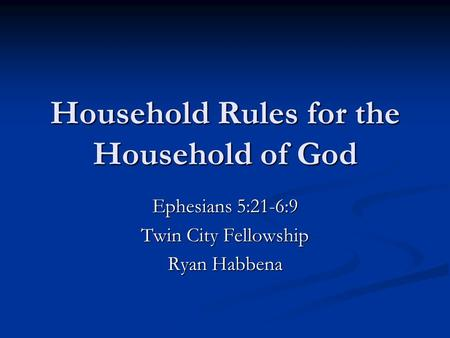 Household Rules for the Household of God