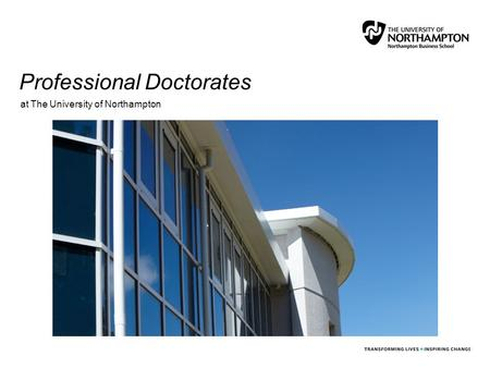 Professional Doctorates at The University of Northampton.