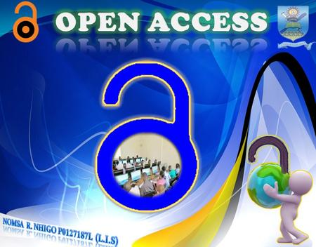  Open access means that information can be freely accessed by anyone in the world using an internet connection. (Sherp Authors &Open access,2006 ) anyone.